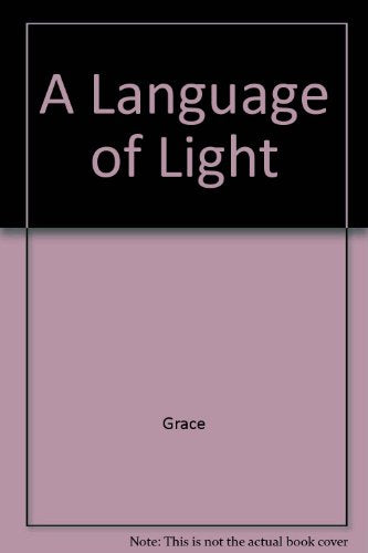 A Language of Light