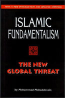 Islamic Fundamentalism: The New Global Threat