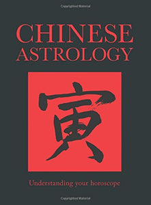 Chinese Astrology: Understanding Your Horoscope