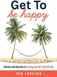 Get To Be Happy-Hard Cover