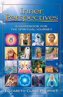 Inner Perspectives: A Guidebook For The Spiritual Journey