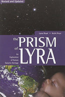 The Prism of Lyra: An Exploration of Human Galactic Heritage