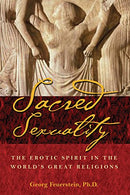 Sacred Sexuality: The Erotic Spirit in the World's Great Religions