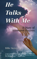 He Talks With Me: A Diary of Answered Prayers