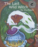 The Last Wild Witch