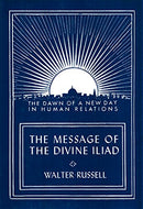Message of the Divine Iliad Vol. 2