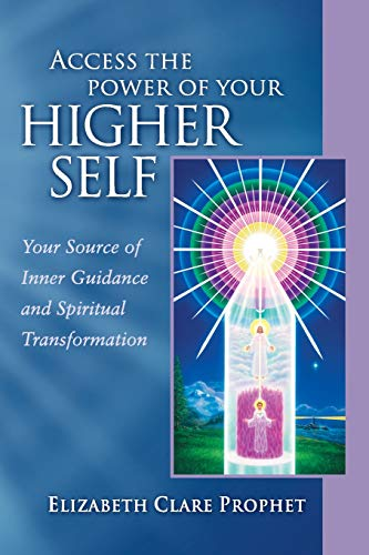 Access The Power Of Your Higher Self