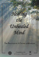 Healing the Unhealed Mind