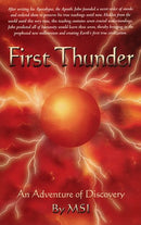 First Thunder: An Adventure of Discovery
