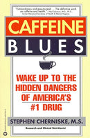 Caffeine Blues: Wake Up to the Hidden Dangers of America's