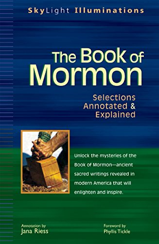 The Book of Mormon: Selections Annotated & Explained