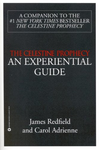 The Celestine Prophecy: An Experiential Guide