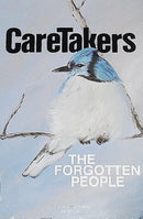 Caretakers: The Forgotten People