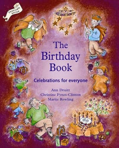 The Birthday Book: Celebrations for Everyone