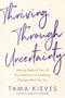 Thriving Through Uncertainty: Moving Beyond Fear