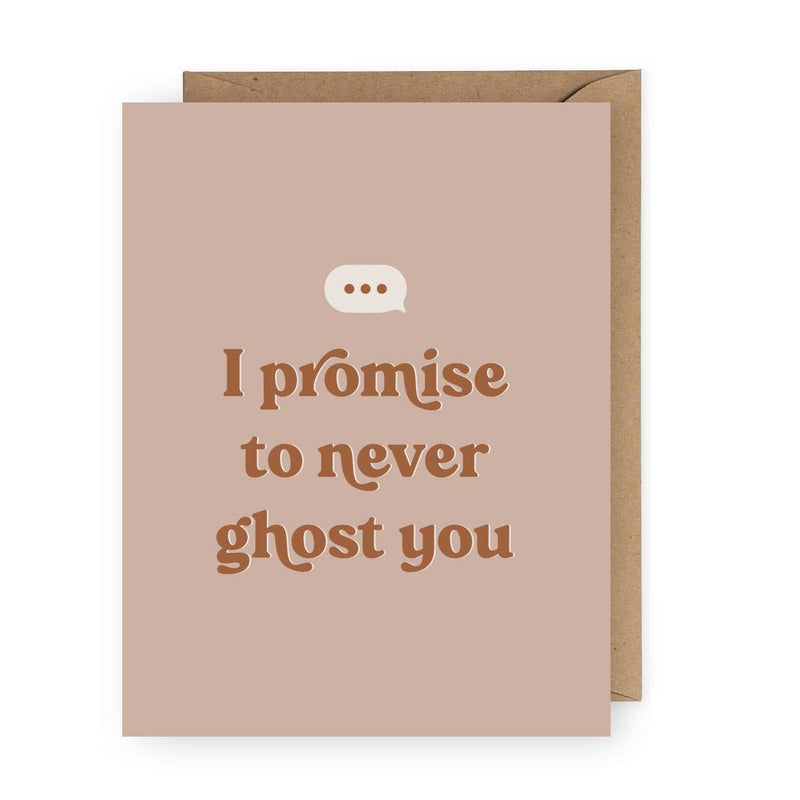 Never Ghost You Card