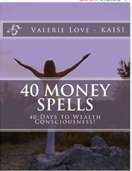 40 Money Spells: 40 Days to Wealth Consciousness