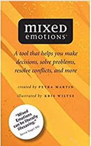 Mixed Emotions: A Tool That Helps You Make Decisions, Solve Problems, Resolve Conflicts, and More