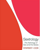 Sextrology: The Astrology of Sex and the Sexes