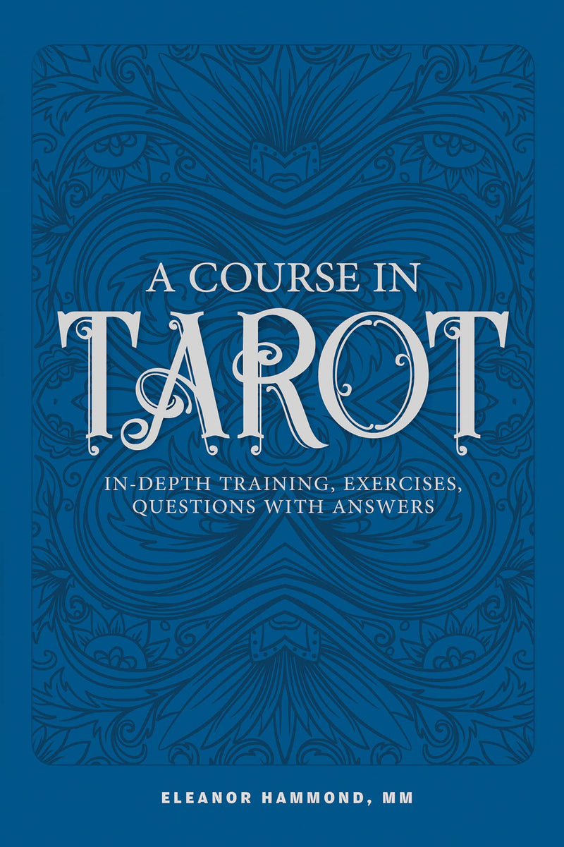 A Course in Tarot Book