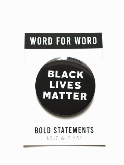 "BLACK LIVES MATTER 3"" Large Pinback Button"
