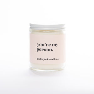Ginger June Candle Co. - You're My Person • 16 OZ SOY CANDLE