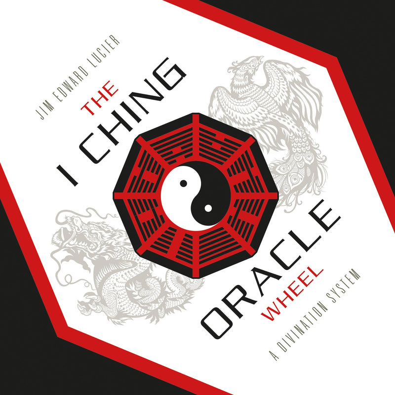 The I Ching Oracle Wheel Book