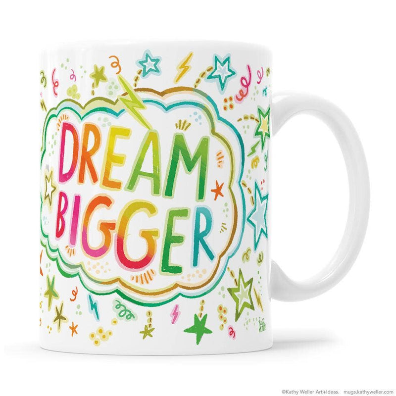 Dream Bigger Mug