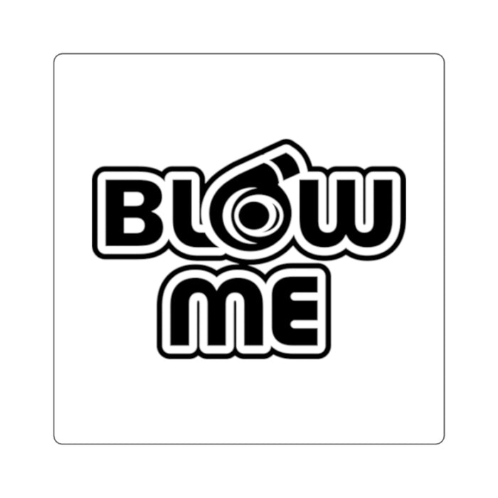 Ventures Auto Club® Blow Me Surface Sticker