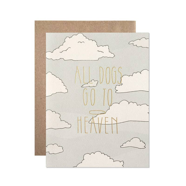 All Dogs Go To Heaven Card by Hartland Brooklyn