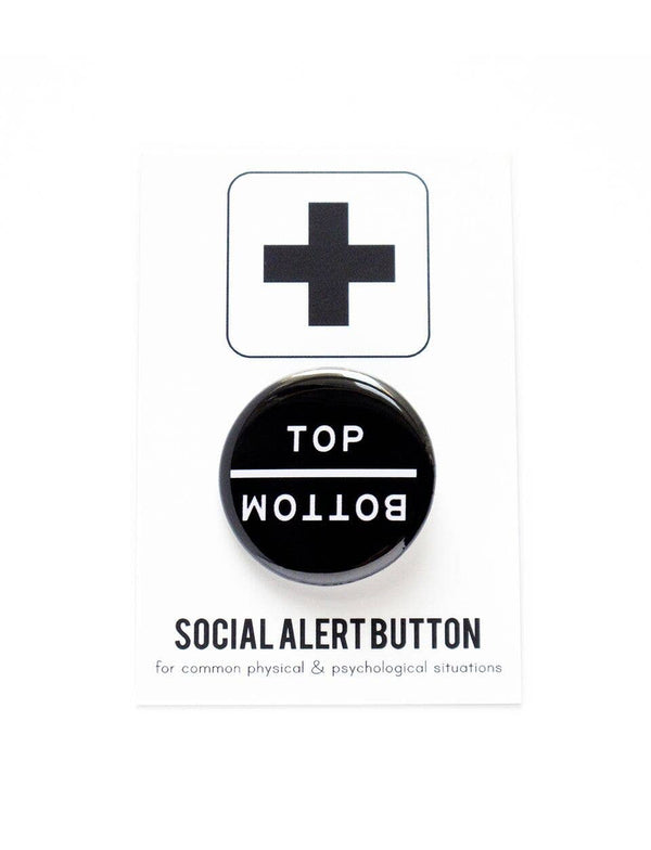TOP/BOTTOM Pinback Button by WORD FOR WORD Factory