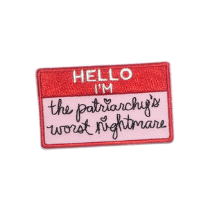 The Patriarchy' Worst Nightmare Patch by Rhino Parade