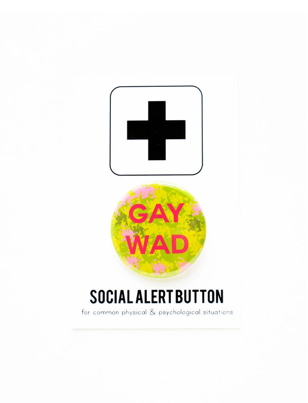 GAY WAD queer pinback button by WORD FOR WORD Factory