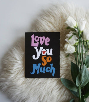 Love You So Much Card by Ash + Chess