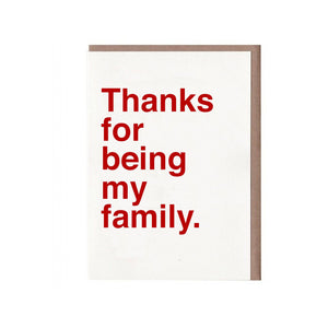 Thanks For Being My Family Card by Sad Shop
