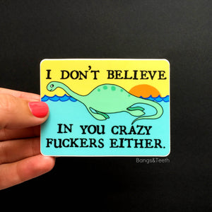 Bangs & Teeth - I Don't Believe In You - vinyl stickers, laptop sticker