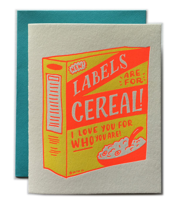 Labels Are For Cereal