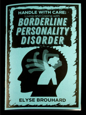 Microcosm Publishing - Handle with Care:Living with Borderline Personality Disorder