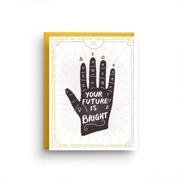 Your Future Is Bright Card by Nicole Marie Paperie