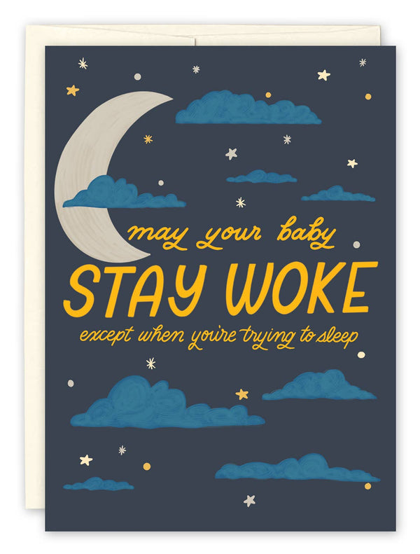 Stay Woke Baby by Black Joy Paper