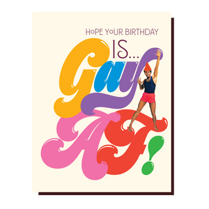 GAY AF Birthday Card by OffensiveDelightful