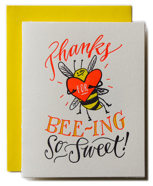 Thanks for Bee-ing so Sweet!