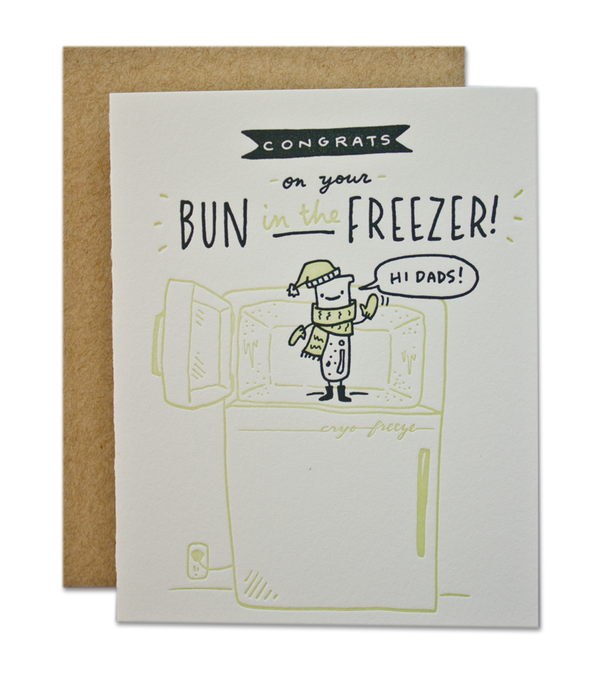 Congrats On Your Bun In The Freezer! (Dads version)