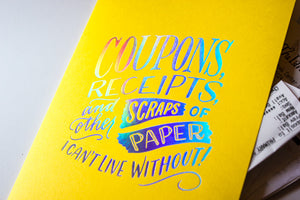 "Mini Pocket Folder: ""Coupons, Receipts, and Other Scraps of Paper I Can't Live Without"""