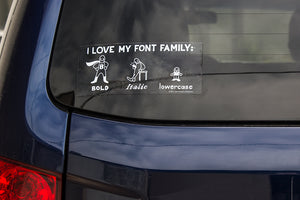 I Love My Font Family Sticker