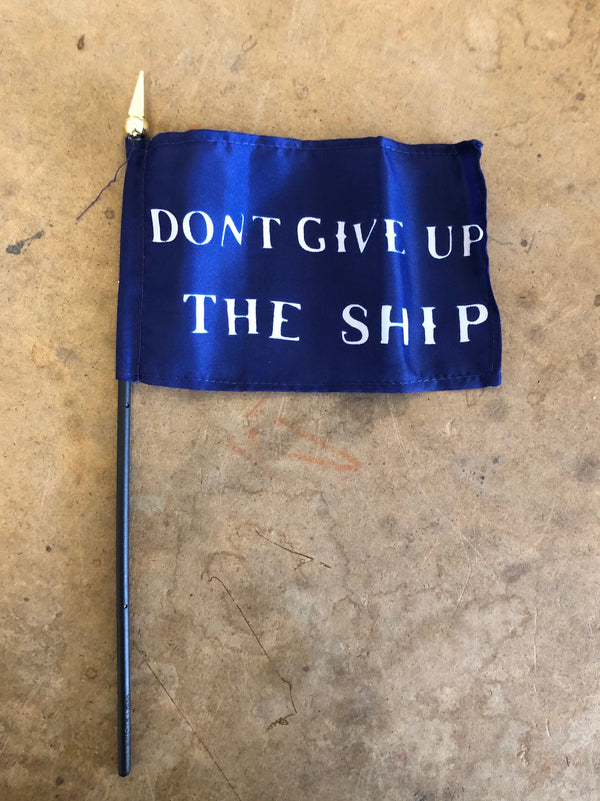 Mini Don't Give Up the Ship Flag