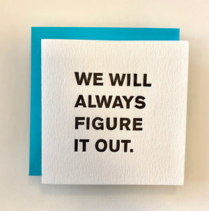 We Will Figure It Out Folded Card