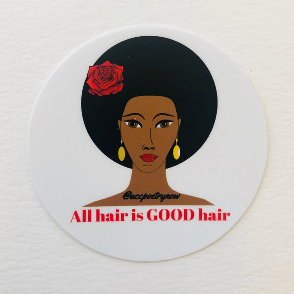 All Hair is GOOD Sticker by Ashley Cornelius