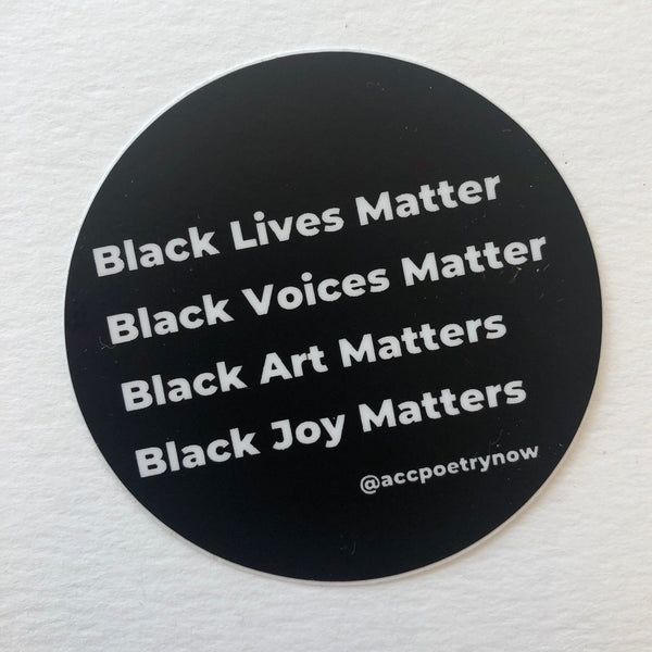 Black Live/Voices/Art/Joy Matter Sticker by Ashley Cornelius