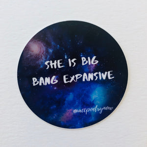 She is Big Bang Expansive by Ashley Cornelius